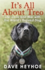 It's All About Treo : Life and War with the World's Bravest Dog - Book