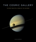 The Cosmic Gallery : The Most Beautiful Images of the Universe - eBook
