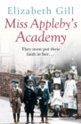 Miss Appleby's Academy : The Bestselling Emotionally Gripping Saga - eBook