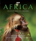 Africa : Eye to Eye with the Unknown - eBook