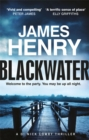 Blackwater : Introducing the DI Nicholas Lowry thrillers - Book