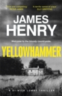 Yellowhammer : The gripping second book in the DI Nicholas Lowry series - Book
