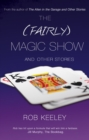 The (Fairly) Magic Show and Other Stories - eBook