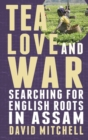 Tea, Love and War - eBook