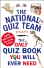 The Only Quiz Book You Will Ever Need - Book