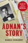 Adnan's Story : The Case That Inspired the Podcast Phenomenon Serial - Book