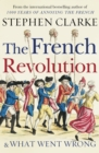 The French Revolution and What Went Wrong - Book