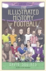 The Illustrated History of Football - Book
