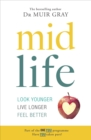 Midlife : Look Younger, Live Longer, Feel Better - Book