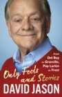 Only Fools and Stories : From Del Boy to Granville, Pop Larkin to Frost - Book