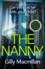 The Nanny : Can you trust her with your child? - Book