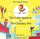 Story Time for Kids with NLP by The English Sisters - The Little Sparrow and The Chimney Pot - Book