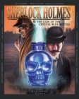 Sherlock Holmes and the Case of the Crystal Blue Bottle: a Graphic Novel - Book