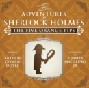 The Five Orange Pips - The Adventures of Sherlock Holmes Re-Imagined - Book