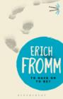 To Have or To Be? - Book