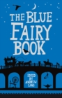 The Blue Fairy Book - eBook