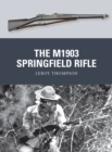 The M1903 Springfield Rifle - eBook