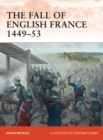 The Fall of English France 1449 53 - eBook