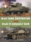 M10 Tank Destroyer vs StuG III Assault Gun : Germany 1944 - eBook