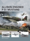 Allison-Engined P-51 Mustang - Book