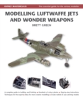 Modelling Luftwaffe Jets and Wonder Weapons - eBook