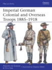 Imperial German Colonial and Overseas Troops 1885 1918 - eBook