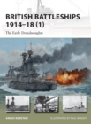British Battleships 1914 18 (1) : The Early Dreadnoughts - eBook