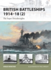 British Battleships 1914-18 2 : The Super Dreadnoughts - Book