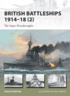 British Battleships 1914 18 (2) : The Super Dreadnoughts - eBook