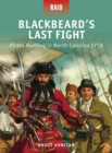 Blackbeard s Last Fight : Pirate Hunting in North Carolina 1718 - eBook