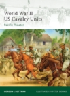 World War II US Cavalry Units : Pacific Theater - eBook