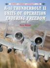 A-10 Thunderbolt II Units of Operation Enduring Freedom 2002-07 - Book