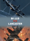 Bf 110 vs Lancaster : 1942 45 - eBook