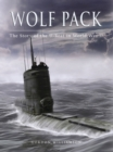Wolf Pack : The Story of the U-Boat in World War II - eBook