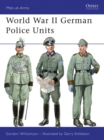 World War II German Police Units - eBook