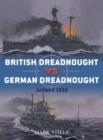 British Dreadnought vs German Dreadnought : Jutland 1916 - eBook