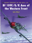 Bf 109 F/G/K Aces of the Western Front - eBook