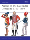 Armies of the East India Company 1750 1850 - eBook