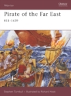 Pirate of the Far East : 811-1639 - eBook