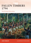 Fallen Timbers 1794 : The US Army's first victory - Book
