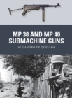 MP 38 and MP 40 Submachine Guns - Book