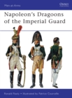 Napoleon s Dragoons of the Imperial Guard - eBook