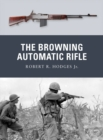 The Browning Automatic Rifle - eBook