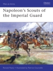 Napoleon s Scouts of the Imperial Guard - eBook