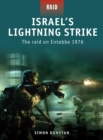 Israel s Lightning Strike : The raid on Entebbe 1976 - eBook