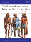 North American Indian Tribes of the Great Lakes - eBook