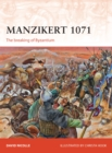 Manzikert 1071 : The breaking of Byzantium - eBook