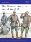 The German Army in World War I (1) : 1914-15 - eBook