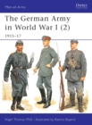 The German Army in World War I (2) : 1915 17 - eBook