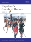 Napoleon's Guards of Honour : 1813 14 - eBook